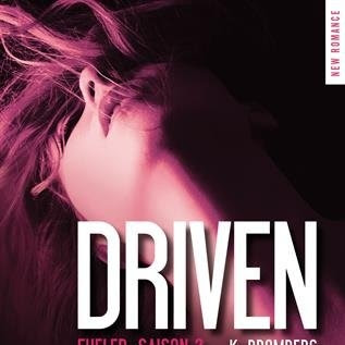 The Driven, tome 2 : Fueled de Kay Bromberg
