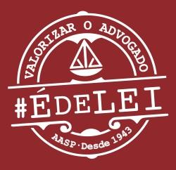 Campanha AASP - #ÉdeLei