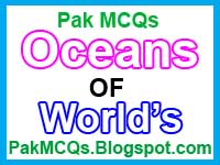 The List Oceans Of The World Pak MCQs - List of all the oceans in the world