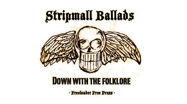 STRIPMALL BALLADS    Down with the Folklore