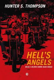 HELLS ANGELS - Medo e Delírio sobre duas rodas