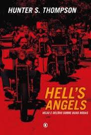 HELLS ANGELS - Medo e Delírio sobre duas rodas