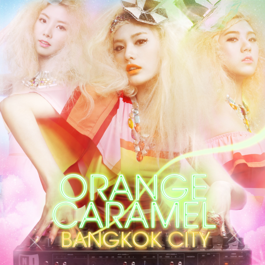 [Single] Orange Caramel – Bangkook City (FLAC)