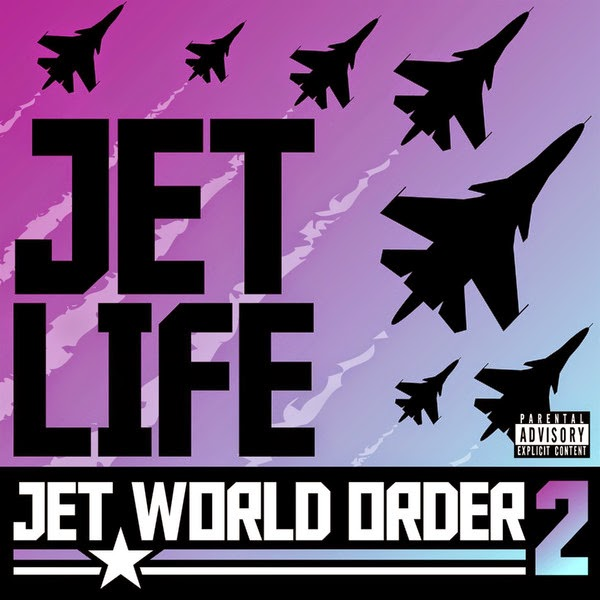 Jet Life - Jet World Order 2 Cover