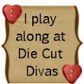 Die Cut Diva's