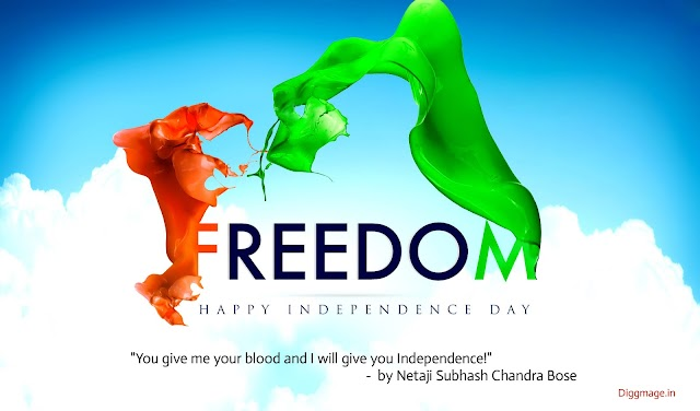 """You give me your blood and I will give you Independence!"" - Independence Day Quotes by Netaji Subhash Chandra Bose"