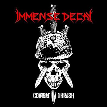 "IMMENSE DECAY - ""COMBAT THRASH"""