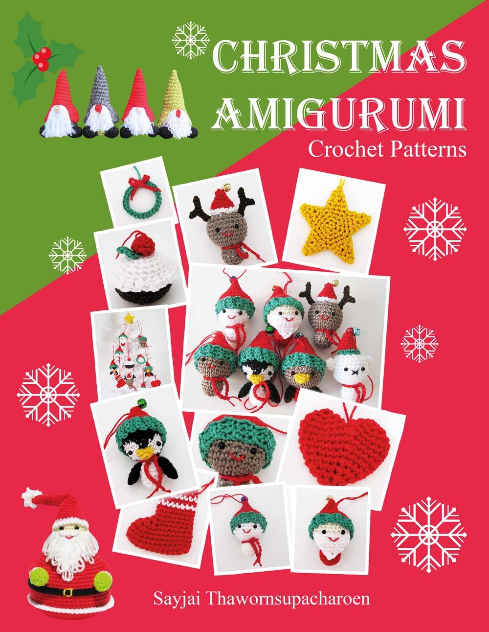 A new Christmas Amigurumi Crochet Patterns Book - Sayjai Amigurumi ...