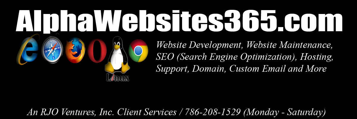 AlphaWebsites365/Website Development/Hosting/SEO/CSS/HTML/XHTML/Flash/JavaScript/RJO_Ventures_Inc