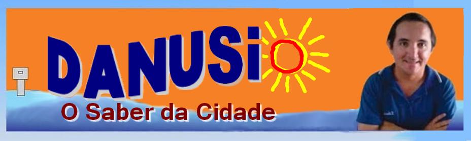 Danúsio ALMEIDA - O Saber da Cidade!!!