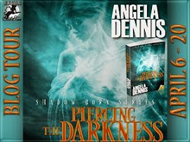 Piercing the Darkness by Angela Dennis