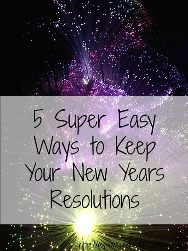 High Five for Friday: 5 Super Easy Ways to Keep Your New Years Resolutions 2016 one word goals fireworks