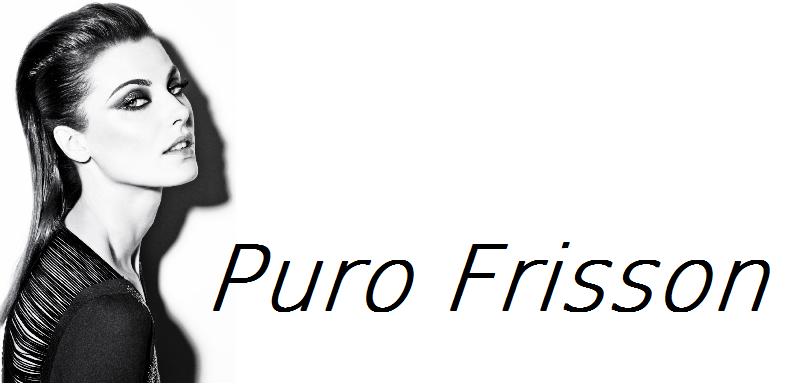 Puro Frisson