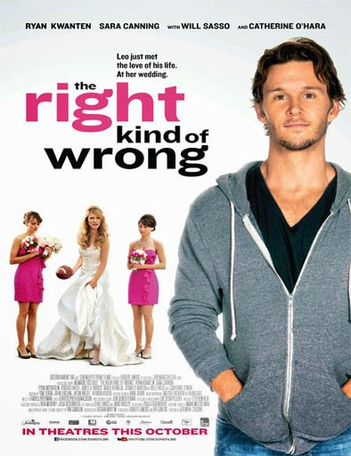 Ver The Right Kind of Wrong (2013) Online