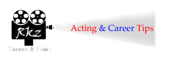 Acting and Career Tips,rkz theatre, online acting tips hindi, Career tip, job tips, acting job