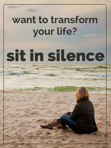 """Want to transform your life? Sit in silence."" picture of a woman sitting on a beach. healthylivinghowto.com"