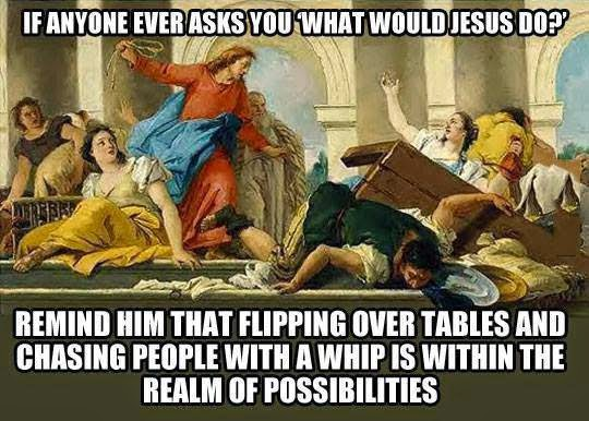 What Would Jesus Flip?
