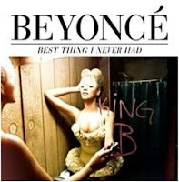 Best Thing I Never Had – Beyonce