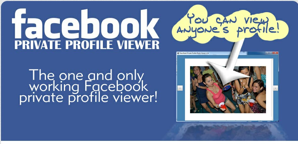 Facebook Private Profile Viewer - How to View Private Facebook Profiles ?