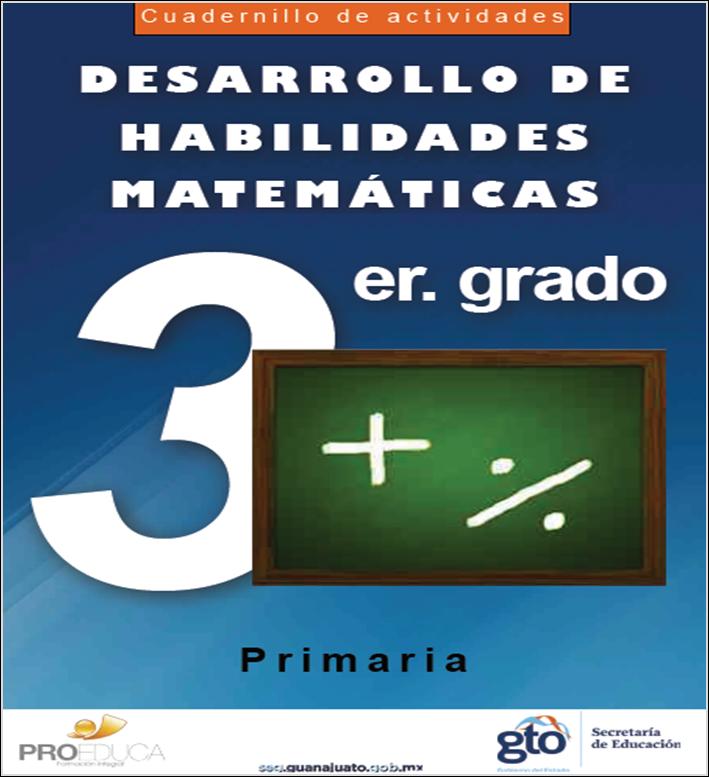 Cuadernillo de actividades para el desarrollo de habilidades matemáticas para tercer grado