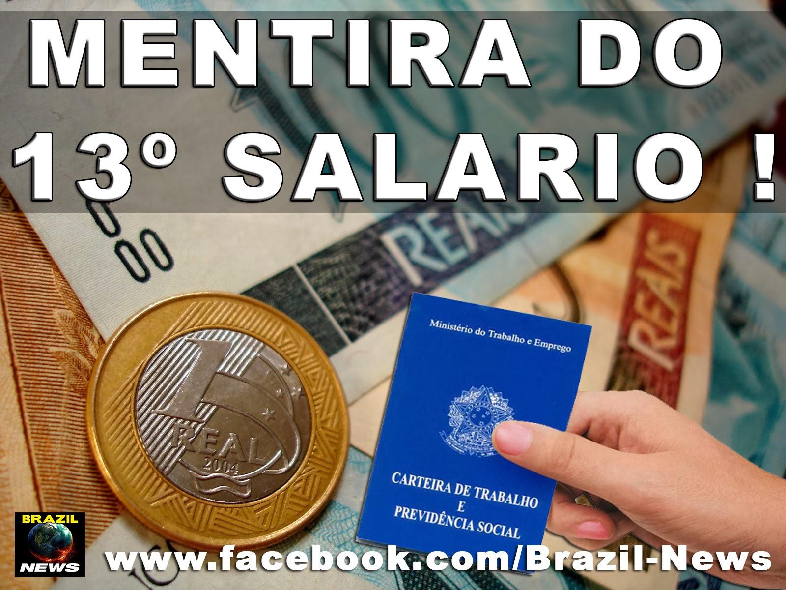 13º SALARIO, UMA MENTIRA !