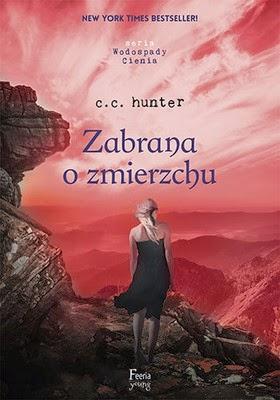 C.C. Hunter - Zabrana o zmierzchu