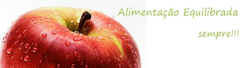 Alimentação Equilibrada Sempre!!!