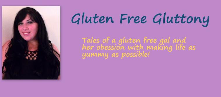 Gluten Free Gluttony