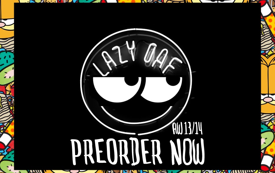 PREORDER LAZY OAF AUTUMN/ WINTER 2014