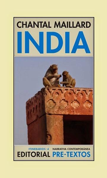 http://encuentrosconlasletras.blogspot.com.es/2014/05/chantal-maillard-india.html
