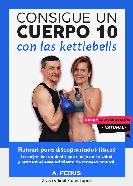 Consigue un Cuerpo 10 con las Kettlebells, pincha en la foto para adquirirlo