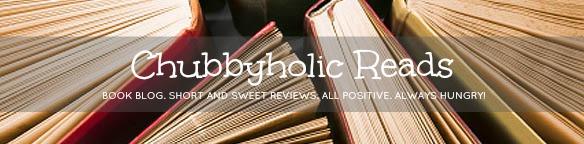 CHUBBYHOLIC READS