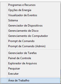 Basta clicar com o botão direito do mouse no canto inferior esquerdo da tela (ou no botão Iniciar, do Windows 8.1) para acessá-lo.