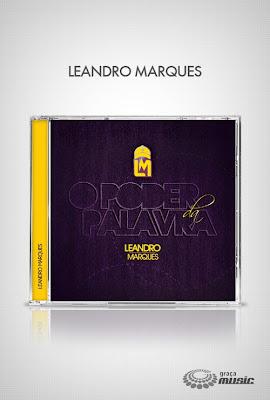 Graça Music CD de Leandro Marques O poder da Palavra
