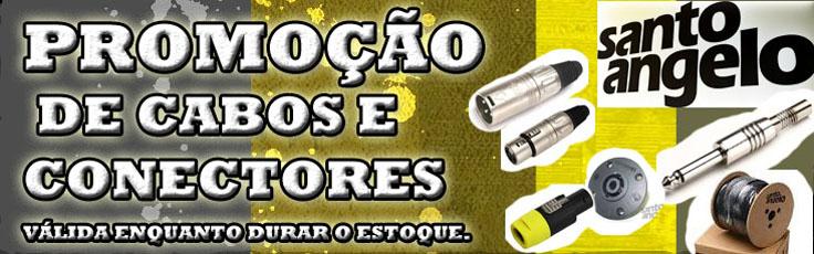 PROMOÇÃO DE CABOS E CONECTORES SANTO ANGELO