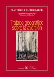 Tratado geográfico sobre la aversión