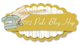 2012 Pals Blog Hop - June