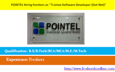 "POINTEL hiring freshers as ""Trainee Software Developer (Dot Net)"""