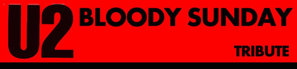 BLOODY SUNDAY U2 TRIBUTE