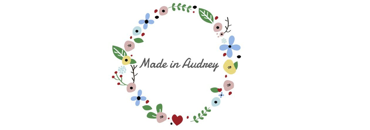 Made in Audrey