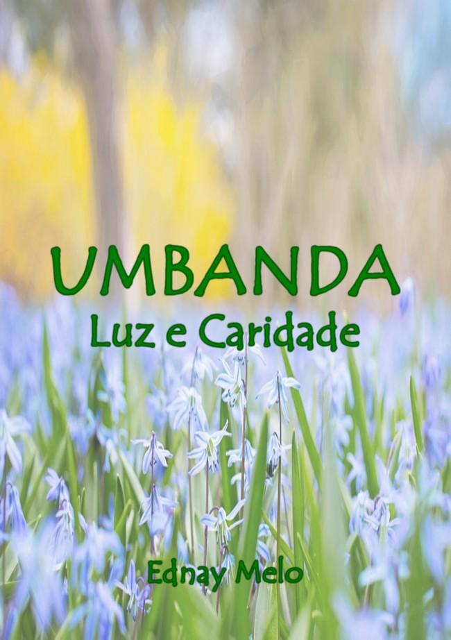 Livro Umbanda Luz e Caridade