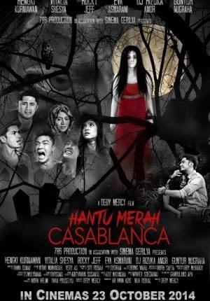 Film Hantu Merah Casablanca 2014 di Bioskop