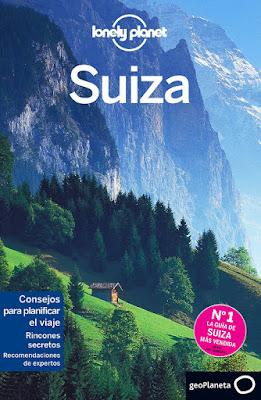 GUIA DE VIAJE - Suiza 2 : Lonely Planet 2015  (Geoplaneta - 6 octubre 2015)  TURISMO - PAISES - VIAJAR - GUIAS TURISTICAS  Comprar en Amazon España