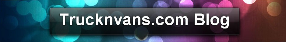 Trucknvans.com Blog Spot