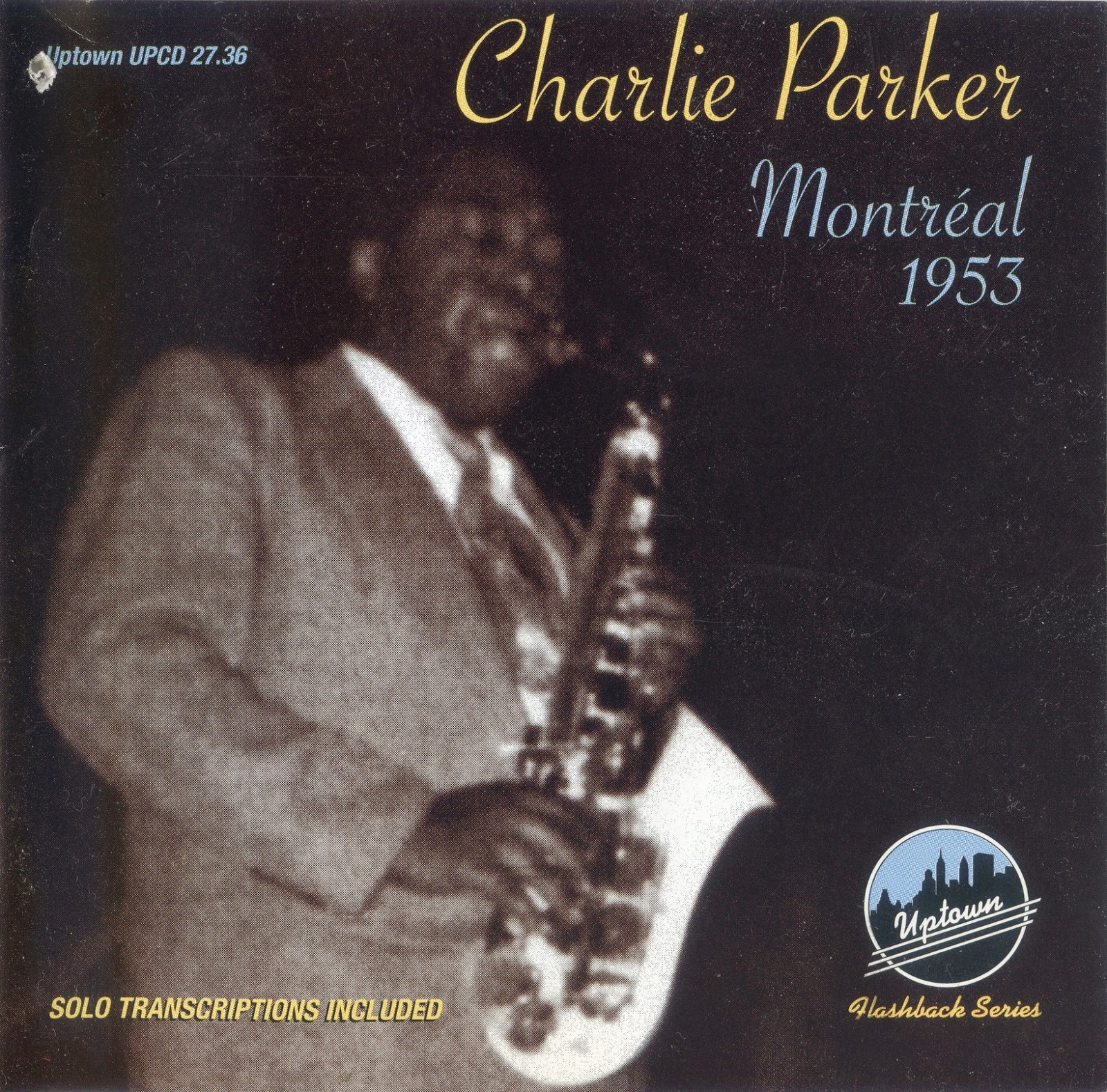Charlie Parker - Montreal (1953)