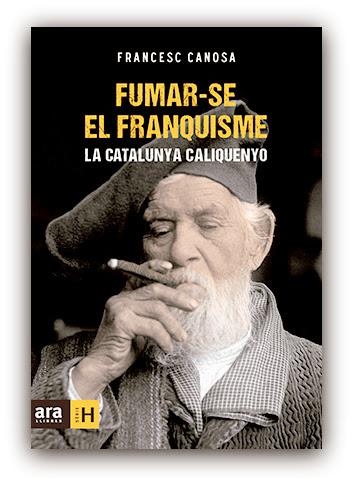 FUMAR-SE EL FRANQUISME