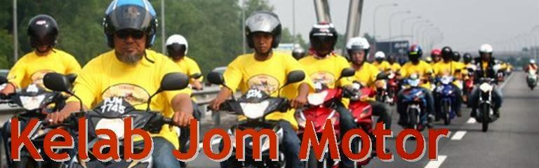 Jom sertai Kelab Jom Motor!