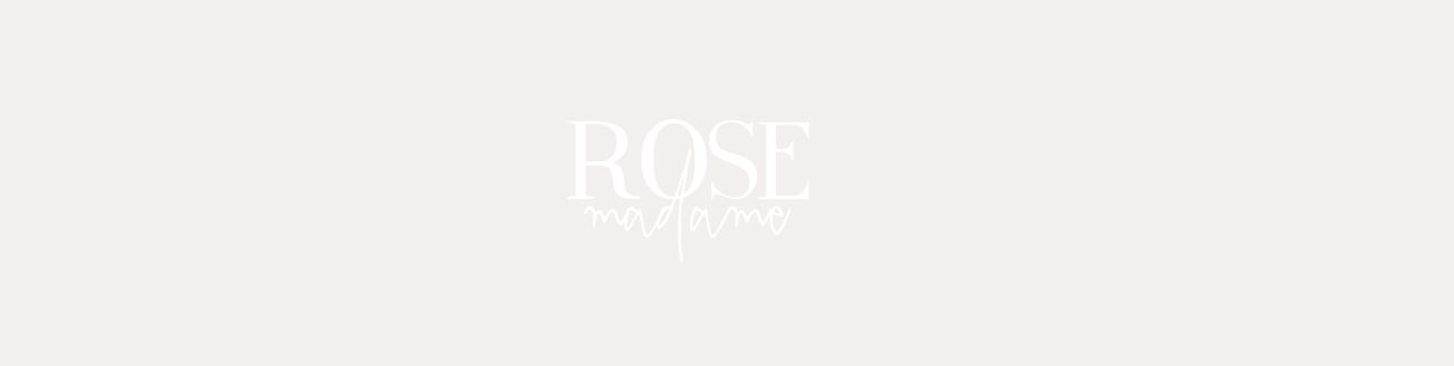 Rose Madame