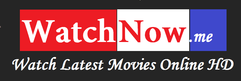 Watchnow | Watch Movies Online | Free Movies Online HD| Watchnow.me