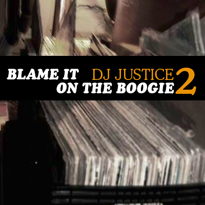 DJ Justice - Blame It On The Boogie 2